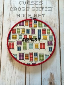 Curses Cross Stitch Hoop Art