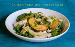 Chicken, Peach, and Avocado Salad