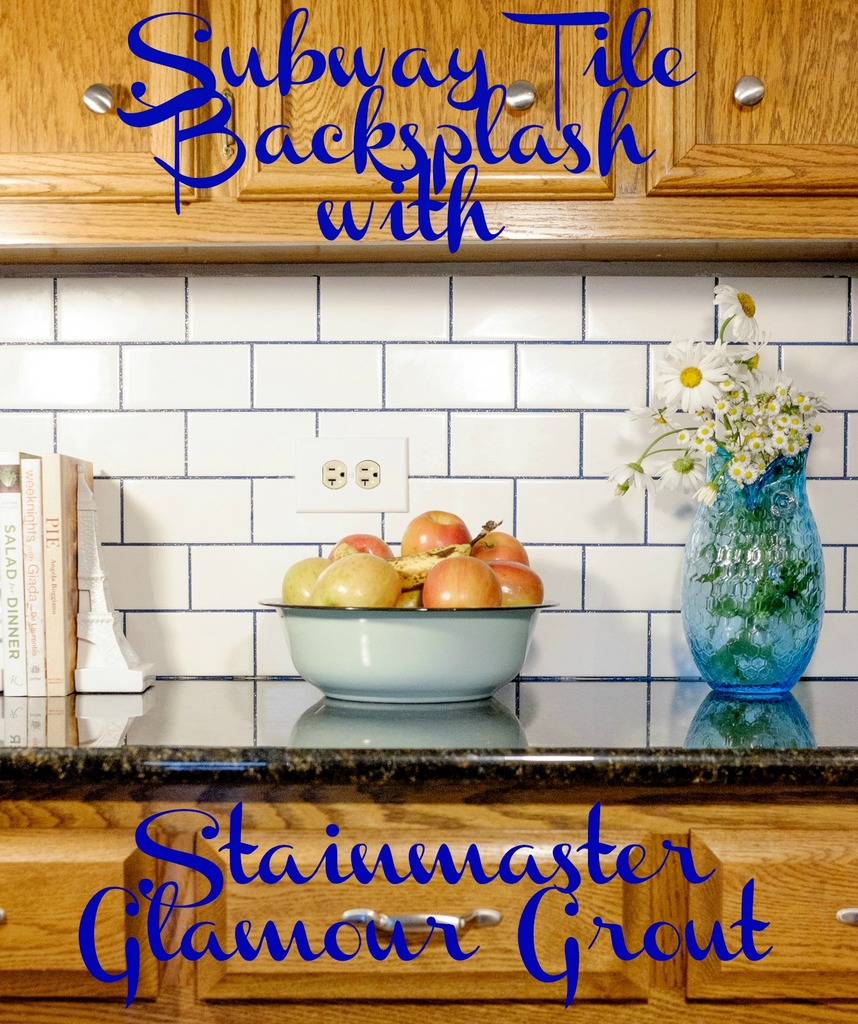 Subway Tile Backsplash with Stainnmaster Glamour Grout