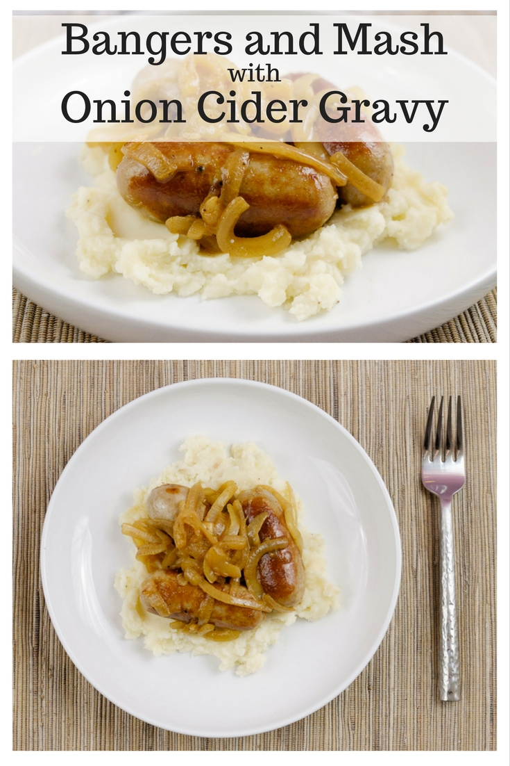 Bangers and Mash with Onion Cider Gravy