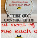Madeline Quote Cross Stitch Pattern