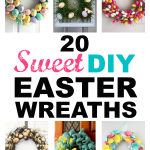 20 Sweet DIY Easter Wreaths