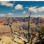 How to Plan an Amazing Grand Canyon Trip