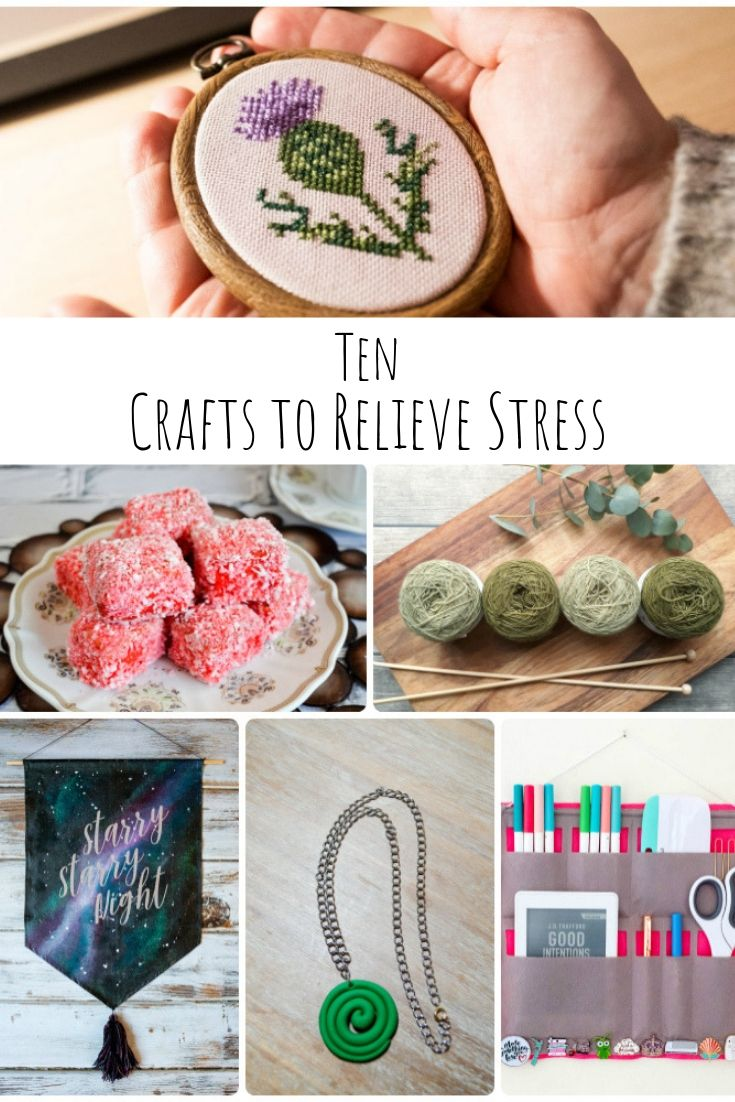 Top Ten Crafts to Relieve Stress