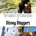 Top Family Destinations by Disney Bloggers
