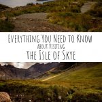 Everything You Need to Know about Visiting the Isle of Skye