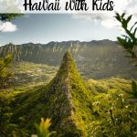 Top Ten Things to do in Hawaii with Kids