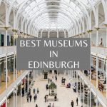 Best Museums in Edinburgh