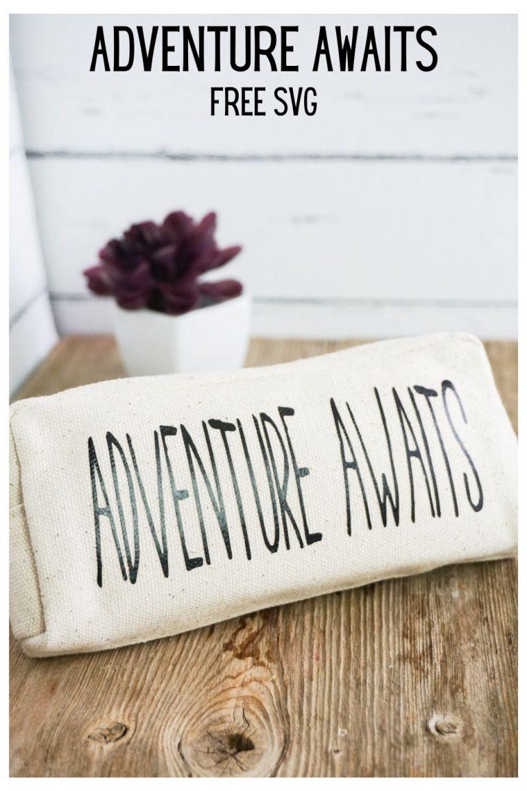 Adventure Awaits Free SVG